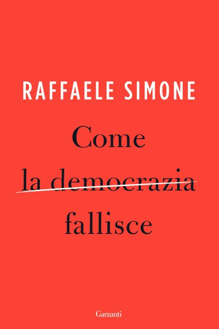 Come la democrazia fallisce