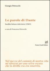 Le parole di Dante. Inedite letture televisive, 1965