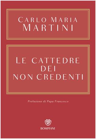 Carlo Maria Martini - Le cattedre dei non credenti
