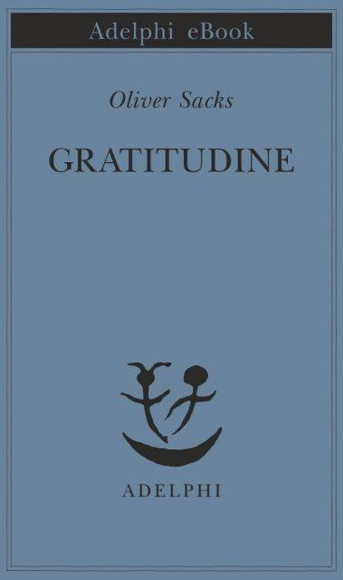 Oliver Sacks - Gratitudine