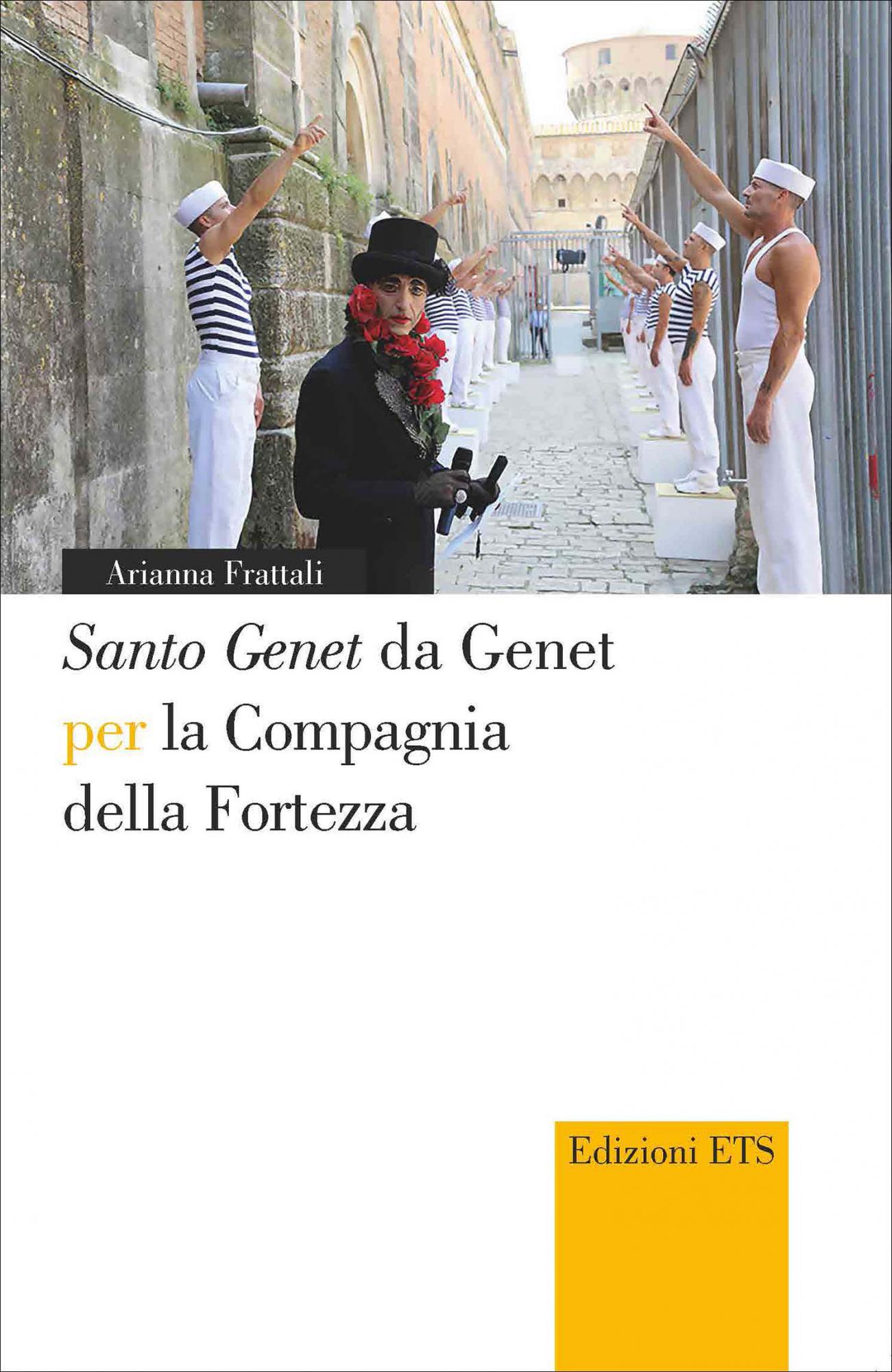 SANTO GENET DA GENET PER LA COMPAGNIA DELLA FORTEZZA